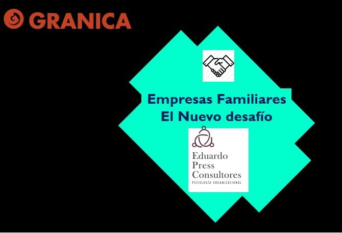 Empresas Familiares: el nuevo desafío